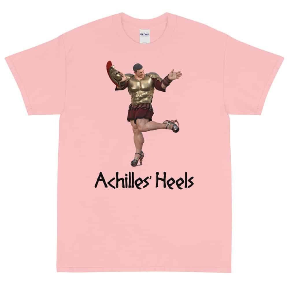 Achilles' Heels T-Shirt (Unisex)
