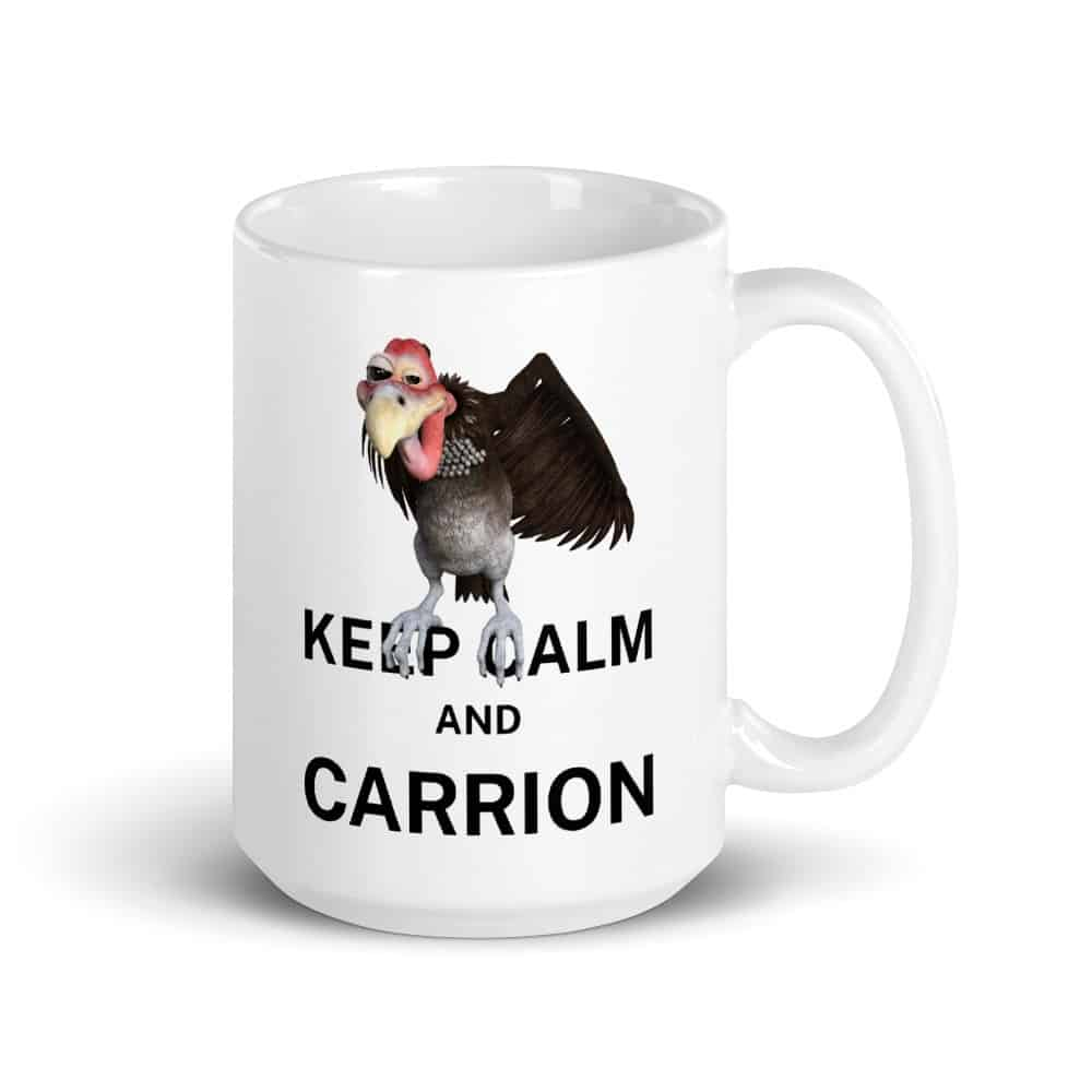 Keep Calm and Carrion Mug
